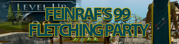 feinrafs 99 fletching party runescape